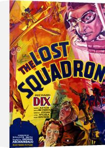 The Lost Squadron, 1932 by US Movie Poster