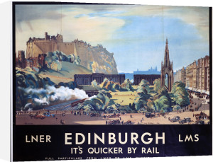 Edinburgh - It's Quicker by Rail by National Railway Museum