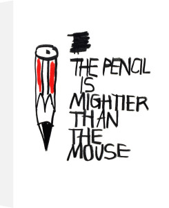The Pencil is Mightier than the Mouse by Stephen Anthony Davids