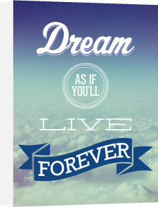 Dream As If You'll Live Forever by Jeremy Harnell
