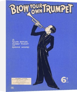 Blow Your Own Trumpet by Anonymous