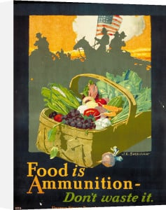 Food is Ammunition - Don't waste it by John E. Sheridan