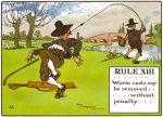 Rules of Golf - Rule XIII