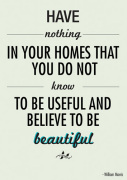 Have Nothing William Morris Quote