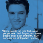 Elvis Presley (i.Quote - All Together) by Anonymous