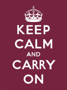 Keep Calm and Carry On III by Anonymous