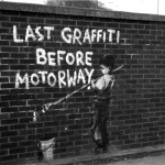 Banksy - Last Graffiti by Panorama London