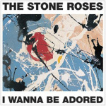 The Stone Roses - Adored by Anonymous