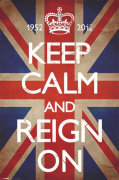 Keep Calm and Reign On by Anonymous