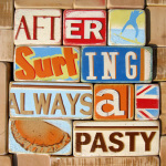 After Surfing Always a Pasty