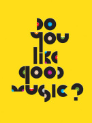 Do You Like Good Music?