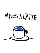Mines a Latte by Stephen Anthony Davids