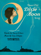 Dear Old Dixie Moon Song