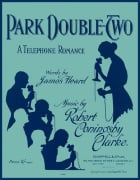 Park Double-Two - A Telephone Romance