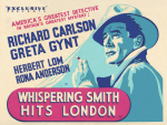 Whispering Smith Hits London