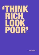Think rich