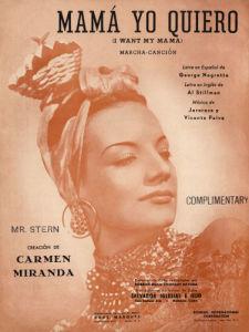 Carmen Miranda in 'Mama yo quiero' (I want my Mama) by Anonymous
