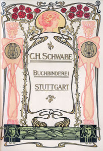 Bookbinder's advertisement - BC H Schwabe, Buchbinderei, Stuttgart by Anonymous