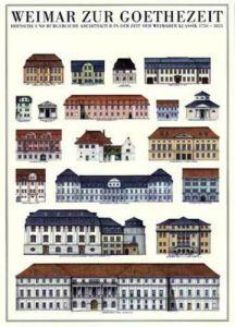 Weimar - Weimar zur Goethezeit by Architekturplakate
