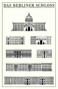 Berlin - Das Berliner Schloß by Architekturplakate