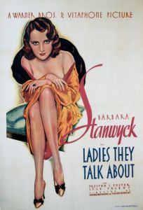 Ladies They Talk About with Barbara Stanwyck by Celebrity Image
