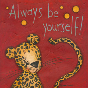 Always Be Yourself by Anne Tavoletti