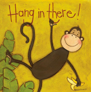 Hang In There by Anne Tavoletti