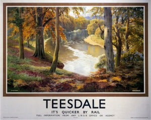 Teesdale - It's Quicker by Rail by National Railway Museum