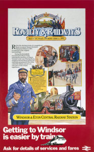 Royalty and Railways - Windsor by National Railway Museum