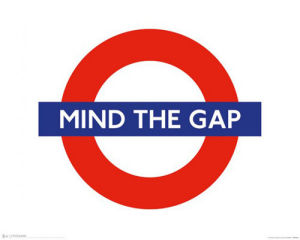 London Underground - Mind the Gap by Anonymous