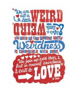We Are All a Little Weird by Anthony Peters