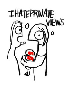 I Hate Private Views by Stephen Anthony Davids