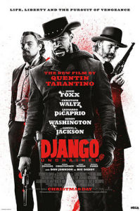Django Unchained - Life, Liberty and the Pursuit of Vengeance by Anonymous