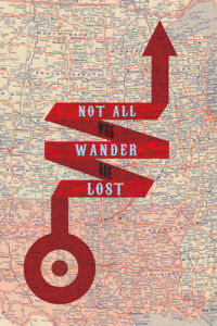 Not All Who Wander Are Lost by Jeremy Harnell