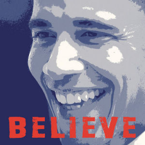 Barack Obama: Believe by Celebrity Photo