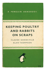 Keeping Poultry and Rabbits on Scraps by Anonymous
