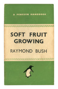 Soft Fruit Growing by Anonymous