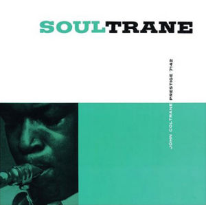 John Coltrane - Soultrane by Anonymous