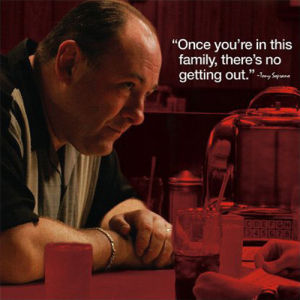 Sopranos - Tony Quote by Anonymous