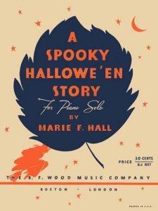 A Spooky Hallowe'en Story by Anonymous