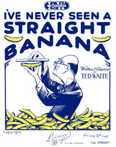I've Never Seen a Straight Banana by Anonymous