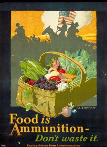 Food is Ammunition - Don't waste it by John E. Sheridan