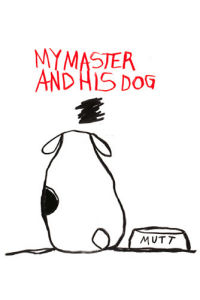 My Master and his Dog by Stephen Anthony Davids