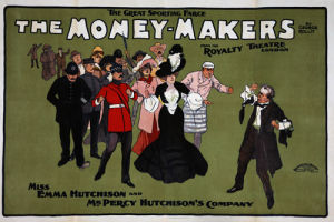 The Money-Makers, Royalty Theatre 1904 by The National Archives