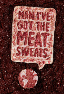 Meat Sweats by Chris Chapman