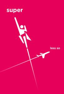 Super Less So by Hamlet Auyeun