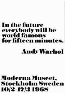 In the future by Andy Warhol