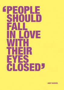 Fall in love by Andy Warhol