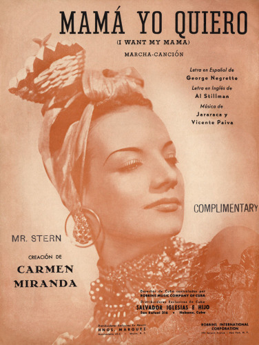 Carmen Miranda in 'Mama yo quiero' (I want my Mama) by Anonymous