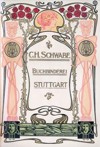 Bookbinder's advertisement - BC H Schwabe, Buchbinderei, Stuttgart by Anonymous